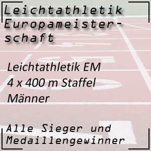 Leichtathletik EM 4x400 m Staffel Männer