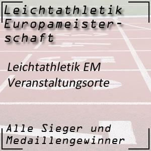 Leichtathletik EM Veranstaltungsorte