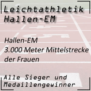 Leichtathletik Hallen-EM 3.000 m Frauen