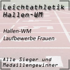 Hallen WM Laufbewerbe Frauen