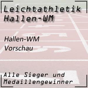 Leichtathletik Hallen-WM Vorschau