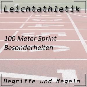 Leichtathletik Laufen 100 m Sprint Besonderheiten