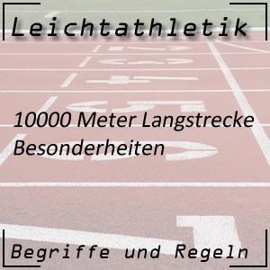 Leichtathletik 10000 Meter Besonderheit