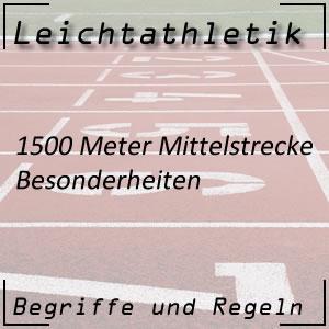 Leichtathletik Laufen 1500 m Besonderheiten