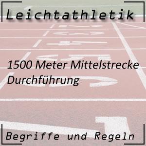 Leichtathletik Laufen 1500 m Durchführung