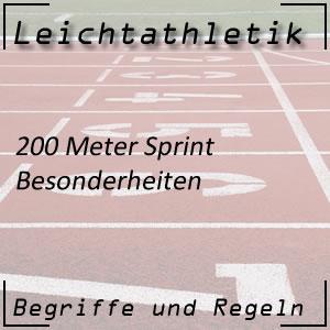 Leichtathletik Laufen 200 m Sprint Besonderheiten