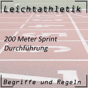 Leichtathletik Laufen 200 m Sprint Durchführung