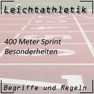 Laufen 400 m Sprint Besonderheiten
