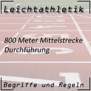 Leichtathletik Laufen 800 m Durchführung