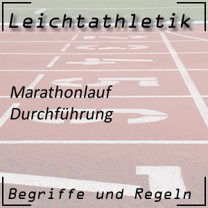 Leichtathletik Laufen Marathonlauf Durchführung