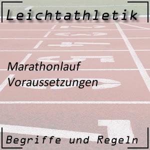 Leichtathletik Laufen Marathonlauf Voraussetzungen