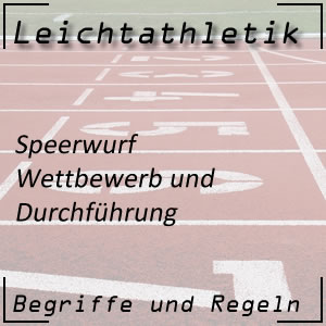 Leichtathletik Speerwurf Durchführung