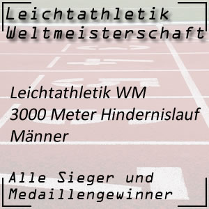 Leichtathletik WM 3000 m Hindernislauf Männer