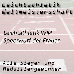 Leichtathletik WM Speerwurf Frauen