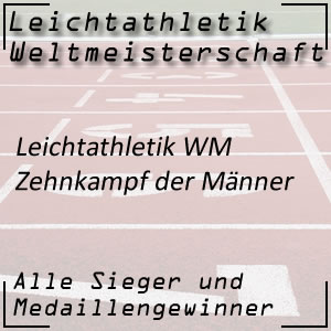 Leichtathletik WM Zehnkampf Männer