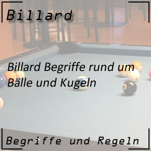 Billard Begriffe Bälle / Kugeln