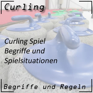 Curling Begriffe / Spielsituationen