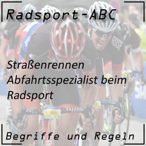 Abfahrtsspezialist Radsport