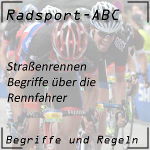 Radsport Begriffe Rennfahrer