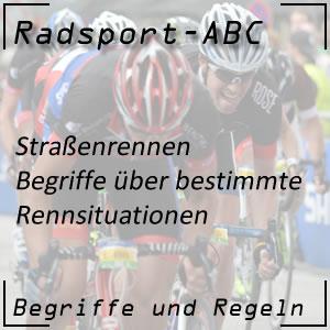 Radsport Begriffe über Rennsituationen