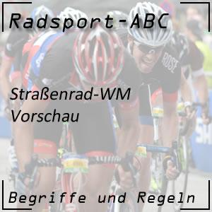 Straßenrad WM Vorschau