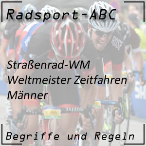 Weltmeister Zeitfahren Männer
