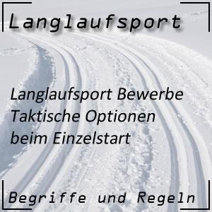 Langlauf Einzelstartrennen Taktik