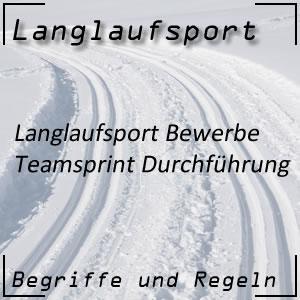 Langlauf Teamsprint Ablauf