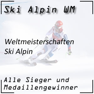 Ski Alpin WM - Alpine Ski-Weltmeisterschaften
