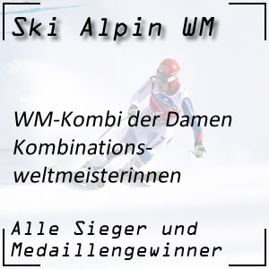 Ski Alpin WM Kombination der Damen / Kombinationsweltmeisterinnen