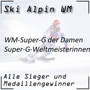 Ski Alpin WM Super-G Damen / Super-G Weltmeisterinnen