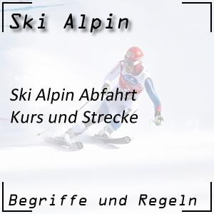 Ski Alpin Abfahrt Kurs und Strecke