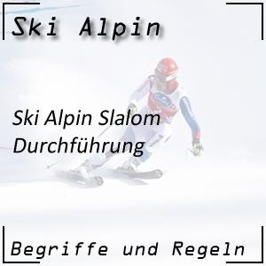 Slalom Durchführung