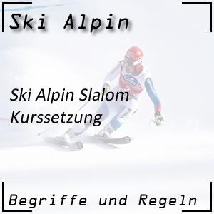 Ski Alpin Slalom Kurssetzung