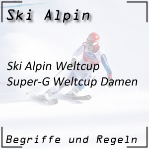 Ski Alpin Super-G Damen