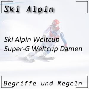 Ski Alpin Weltcup Super-G Damen