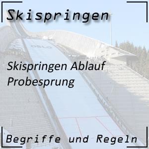 Skispringen Ablauf Probesprung
