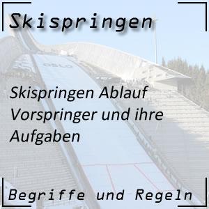 Skispringen Ablauf Vorspringer