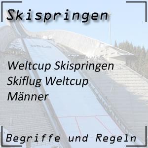 Skispringen Skiflug Weltcup Männer