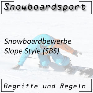 Snowboard Slope Style (SBS)