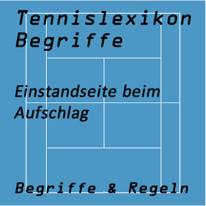 Einstandseite im Tennisspiel