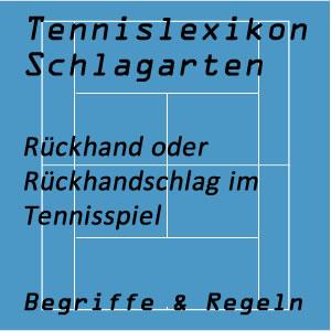 Rückhand oder Rückhandschlag im Tennisspiel