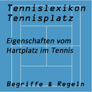 Hartplatz im Tennissport