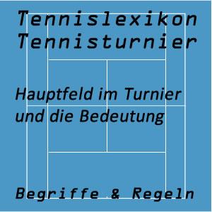 Hauptfeld im Tennisturnier