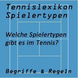 Tennis Spielertypen