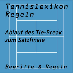 Tie-Break Ablauf