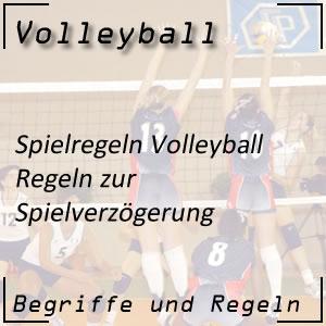 Volleyball Spielverzögerung
