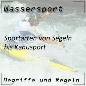 Wassersport Sportarten im Wasser